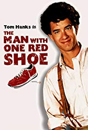 Watch Free The Man with One Red Shoe (1985)