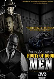 Watch Free Roots of Good Men (2018)