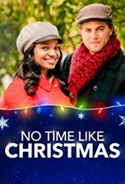 Watch Free No Time Like Christmas (2019)