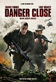 Watch Free Danger Close (2019)