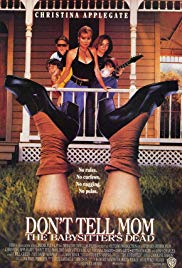 Watch Free Dont Tell Mom the Babysitters Dead (1991)