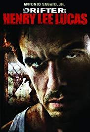 Watch Free Drifter: Henry Lee Lucas (2009)
