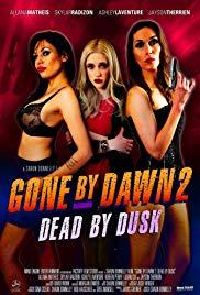 Watch Free Gone by Dawn 2: Dead by Dusk (2018)