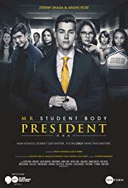Watch Free Mr. Student Body President (2016 )