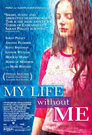 Watch Free My Life Without Me (2003)