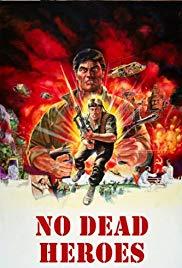 Watch Free No Dead Heroes (1986)