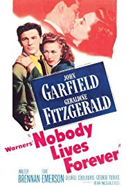 Watch Free Nobody Lives Forever (1946)