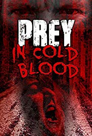 Watch Free Prey, in Cold Blood (2016)