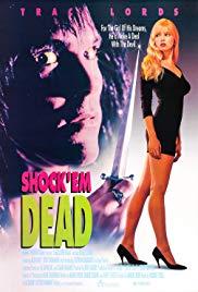 Watch Free Shock Em Dead (1991)