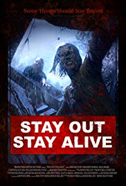 Watch Free Stay Out Stay Alive (2019)