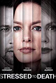 Watch Free Stressed to Death (2019)