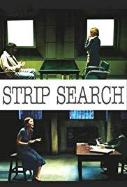 Watch Free Strip Search (2004)