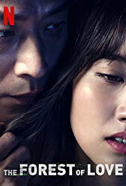 Watch Free The Forest of Love (2019)