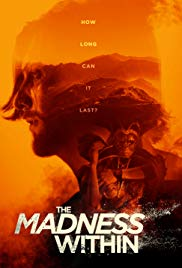 Watch Free The Madness Within (2016)