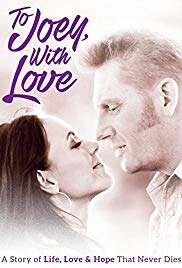Watch Free To Joey, with Love (2016)