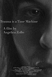 Watch Free Trauma is a Time Machine (2018)