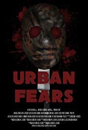 Watch Free Urban Fears (2019)