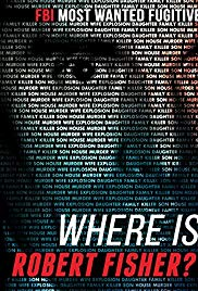 Watch Free Where Is Robert Fisher? (2011)
