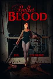 Watch Free Ballet of Blood (2015)