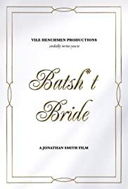 Watch Free Batsh*t Bride (2019)