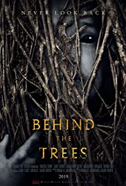 Watch Free Behind the Trees (2019)