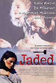 Watch Free Jaded (1998)