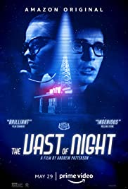Watch Free The Vast of Night (2019)