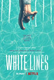 Watch Free White Lines (2020 )
