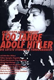 Watch Free 100 Jahre Adolf Hitler  Die letzte Stunde im Führerbunker (1989)