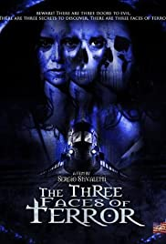 Watch Free The Three Faces of Terror (2004)