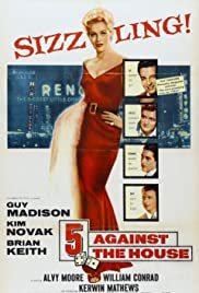 Watch Free 5 Against the House (1955)