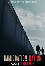 Watch Free Immigration Nation (2020 )