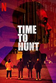 Watch Free Time to Hunt (2020)