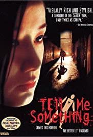 Watch Free Tell Me Something (1999)