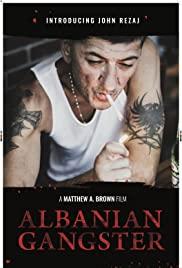 Watch Free Albanian Gangster (2018)