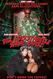 Watch Free Bill Huckstabelle: Serial Rapist (2015)