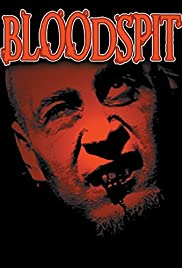 Watch Free Bloodspit (2008)