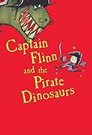 Watch Free Captain Flinn and the Pirate Dinosaurs (2015)