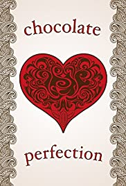 Watch Free Chocolate Perfection (2015)