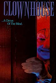 Watch Free Clownhouse (1989)