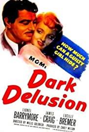 Watch Free Dark Delusion (1947)