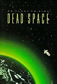 Watch Free Dead Space (1991)
