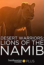 Watch Free Desert Warriors: Lions of the Namib (2016)