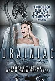 Watch Free Drainiac! (2000)