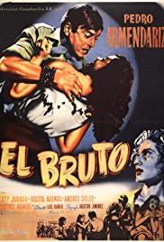 Watch Free El bruto (1953)