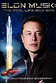 Watch Free Elon Musk: The Real Life Iron Man (2018)