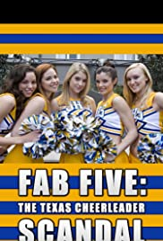 Watch Free Fab Five: The Texas Cheerleader Scandal (2008)
