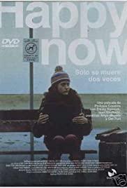 Watch Free Happy Now (2001)