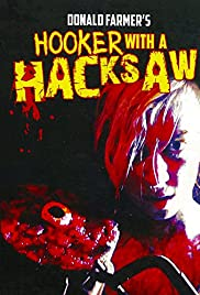 Watch Free Hooker with a Hacksaw (2017)