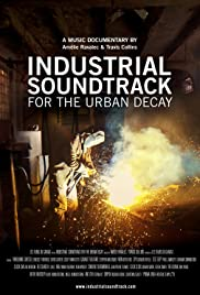Watch Free Industrial Soundtrack for the Urban Decay (2015)